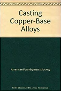 Casting Copper-Base Alloys book