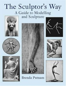 The Sculptor's Way: A Guide to Modelling and Sculpture book cover