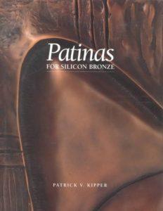 Patinas for Silicon Bronze book cover